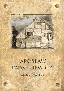 88746-panny-z-wilka-jaroslaw-iwaszkiewicz-1